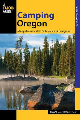 Camping Oregon By Ostertag, Rhonda/ Ostertag, George