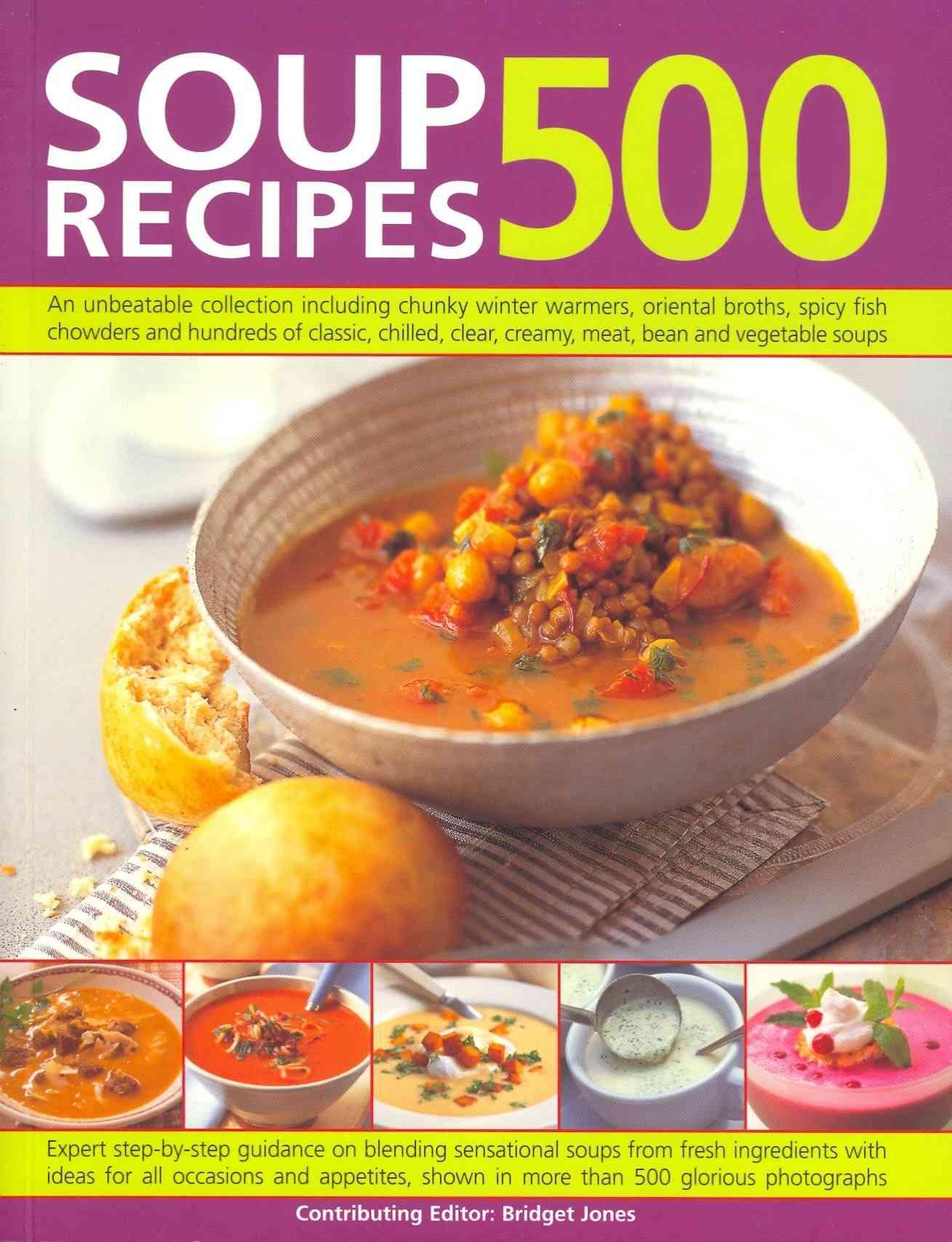 500 Soup Recipes By Jones, Bridget
